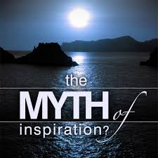 the myth of inspiration